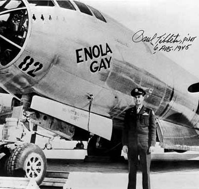 """Enola Gay"" / Paul Tibbets"