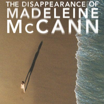 The Disappearance of Madeleine McCann (review)